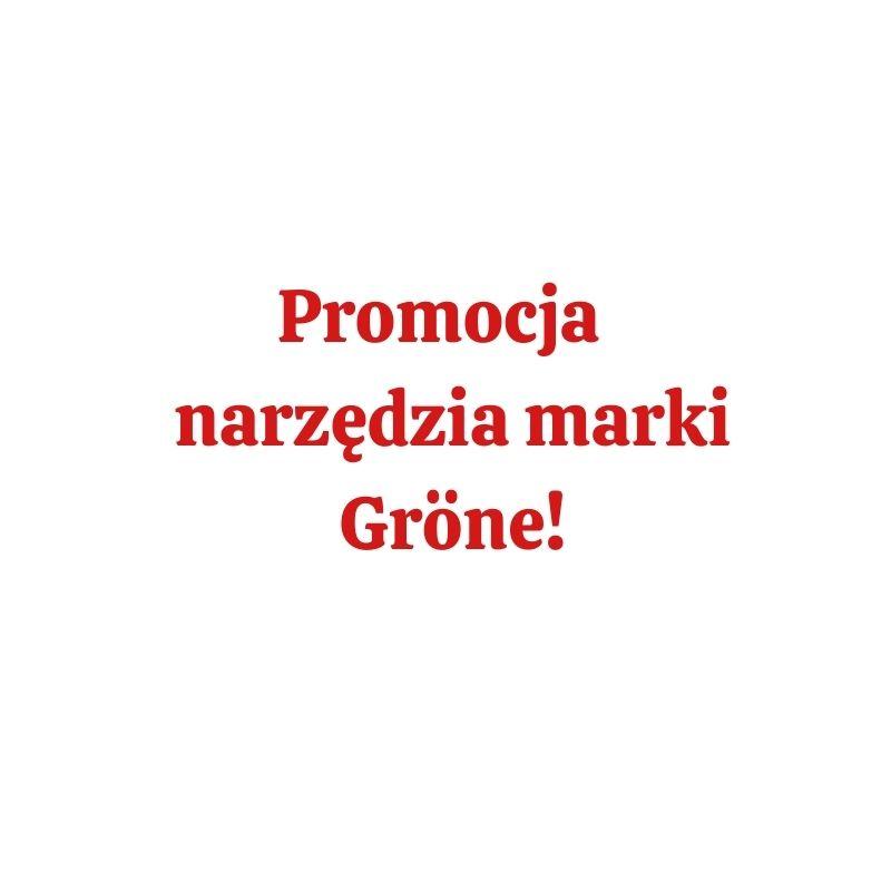 Promocja – narzędzia marki Gröne!